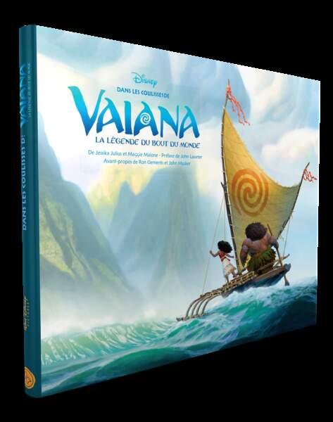 Livre. Dans les coulisses et les secrets de fabrication de Vaiana, Disney, 34,95€, Hujinn et Muninn.