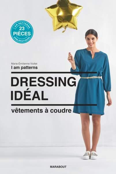 Tendance DIY : I am patterns, Dressing idéal, vêtements à coudre, par Marie-Emillienne Viollet, éditions Marabout,