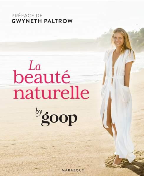 La beauté naturelle by goop, éditions Marabout, 17,90€
