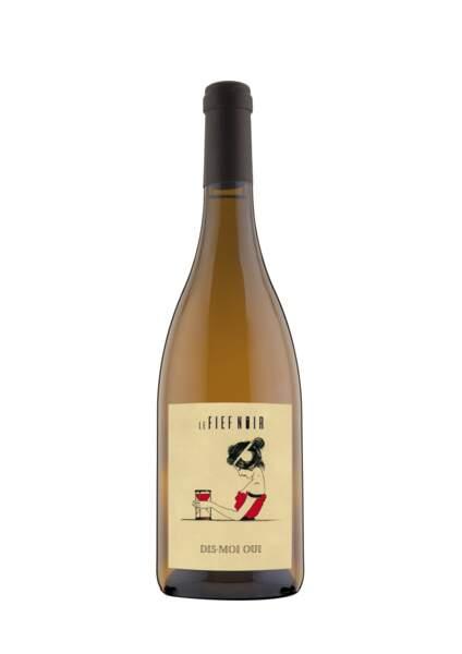 """Vin de France """"Dis Moi Oui"""". Domaine du Fief Noir, 12 € (l'abus d'alcool est dangereux pour la santé. A consommer avec modération)"""