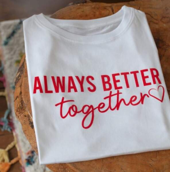 T-shirt Always Better Together, Opullence Paris, 55€