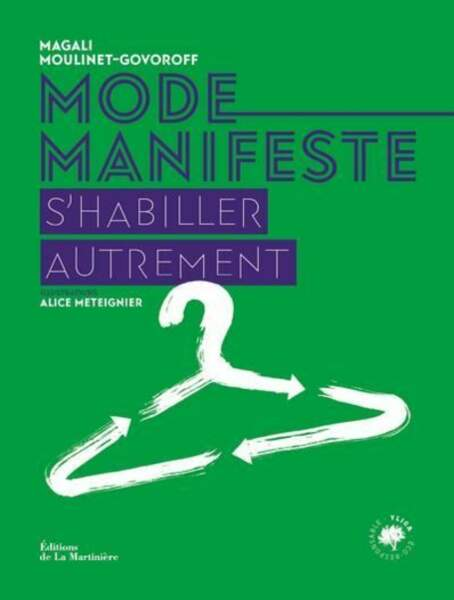 CANCER / Mode Manifeste - S'habiller autrement, éditions de La Martinière, 25€