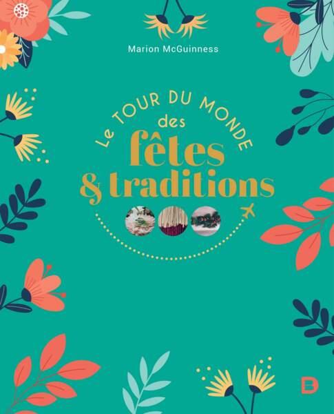 VERSEAU / Le tour du monde des fêtes et traditions, De Boeck Supérieur, 24,95€