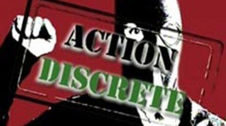 L'équipe d'Action Discrète interpellée