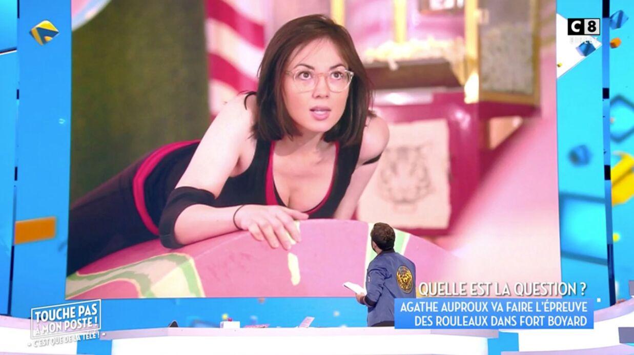VIDEO Agathe Auproux dans l'épreuve des rouleaux de Fort Boyard: elle laisse rêveurs les chroniqueurs de TPMP