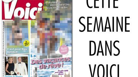 Cette semaine dans Voici: les vacances idylliques d'un couple chéri des Français