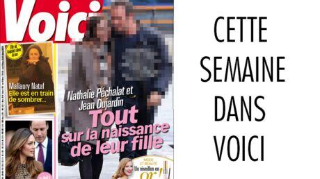 C'est dans Voici: tout sur la naissance de la fille de Jean Dujardin et Nathalie Péchalat