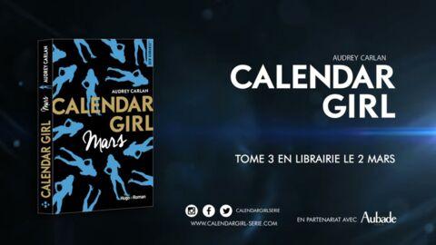 Ne manquez pas le deuxième extrait de Calendar Girl, mars!