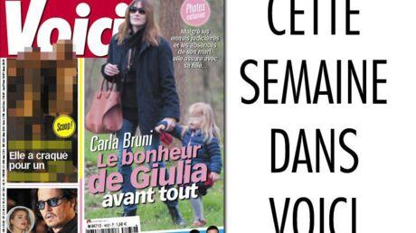 Cette semaine dans Voici: Carla Bruni, le bonheur de Giulia avant tout!