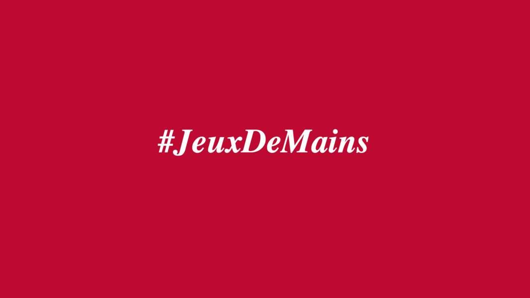 #JeuxDeMains