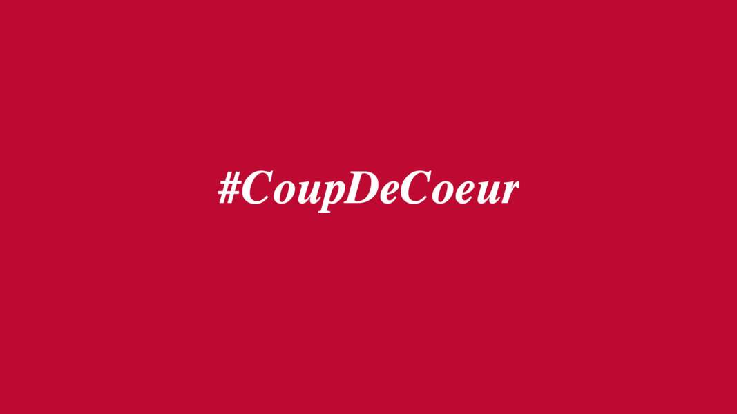#CoupDeCoeur