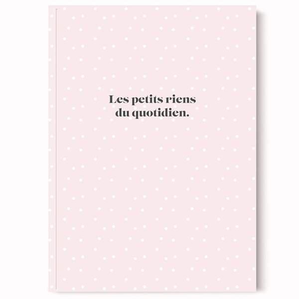 Cahier les petits riens du quotidien, Les Jolis Cahiers, 8€